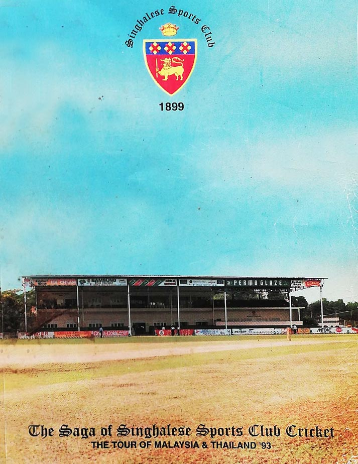 The Saga of Sinhalese Sports Club Cricket